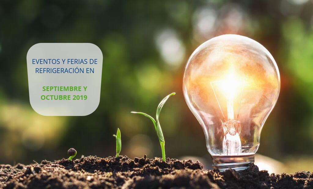 Eventos y ferias Refrigeración septiembre - octubre 2019