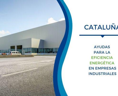 Ayudas Eficiencia Energetica Cataluña 2019 Industria